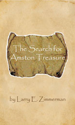 The Search for Amston Treasure, by Larry E. Zimmerman